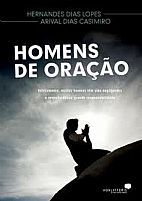 HOMENS DE ORAÇAO HERNANDES DIAS LOPES