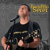 BENDITO SEREI NANI AZEVEDO