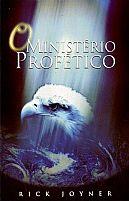 LIVRO O MINISTERIO PROFETICO RICK JOYNER 9788562782145