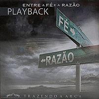 ENTRE A FE E A RAZAO PLAY BACK