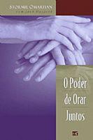 O PODER DE ORAR JUNTOS 9788573253603