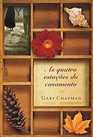 AS QUATRO ESTAÇOES DO CASAMENTO GARY CHAPMAN