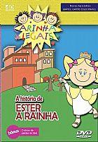 DVD CARINHAS LEGAIS A HISTORIA DE ESTER A RAINHA