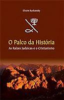 O PALCO DA HISTORIA