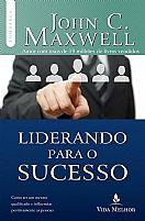 LIDERANDO PARA O SUCESSO 9788566997224