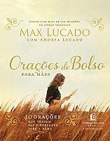 ORACOES DE BOLSO MAX LUCADO 9788578608460