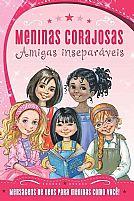 MENINAS CORAJOSAS AMIGAS INSEPARAVEIS 9788578608651