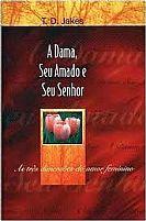 A DAMA, SEU AMADO E SEUS SENHOR 9788573251937