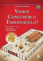 VAMOS CONSTRUIR O TABERNACULO