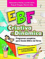 EBF CRIATIVA E DINAMICA 2 PROGRAMAS COMPLETOS