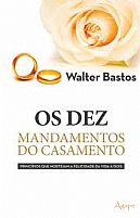 OS DEZ MANDAMENTOS DO CASAMENTO 9788565105804
