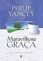 MARAVILHOSA GRAÇA PHILIP YANCEY