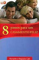 8 PASSOS PARA UM CASAMENTO FELIZ 9788589429306
