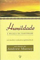Humildade, a Beleza da Santidade