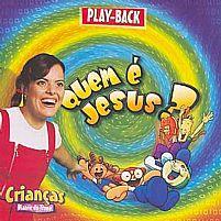 QUEM E JESUS PLAY B ACK DIANTE DO TRONO
