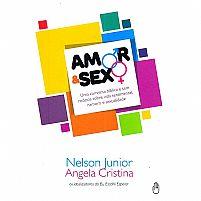 LIVRO AMOR E SEXO NELSON JUNIOR E ANGELA CRISTINA  9788569961017