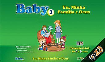 baby 3 eu, minha familia e deus