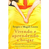 VIVENDO E APRENDENDO A BRIGAR SERGIO E MAGALI LEOT 9788578604394