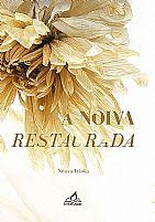 NOIVA RESTAURADA 9788560796380