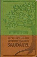 BIBLIA DE ESTUDO ESPIRITUALIDADE EMOCIONALMENTE SAUDAVEL VERDE   BIBLIA DE ESTUDO
