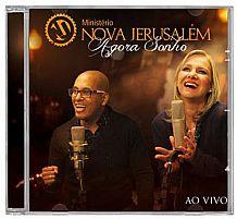 CD MINISTERIO NOVA JERUSALEM AGORA SONHO