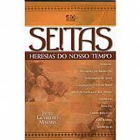 SEITAS HERESIAS DO NOSSO TEMPO