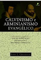 CALVINISMO E ARMINIANISMO EVANGELICO 9788564649026
