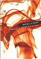 O MUNDO A CARNE E O DIABO RUSSELL P. SHEDD