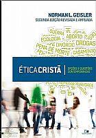 ÉTICA CRISTÃ   NORMAN L. GEISLER  9788527504485
