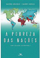 A POBREZA DAS NAÇÕES  UMA SOLUÇÃO SUSTENTÁVEL 9788527505987