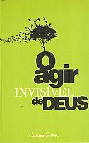 LIVRO O AGIR INVISIVEL DE DEUS LUCIANO SUBIRA 9788598824154