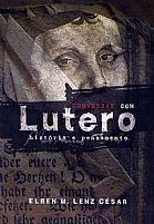 LIVRO CONVERSAS COM LUTERO HISTÓRIA E PENSAMENTO ELBEM M LENZ CESAR 9788586539954