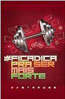 Ficadica Pra Ser Mais Forte 9788573259223