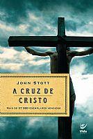 livro a cruz de cristo john stott 9788573671469