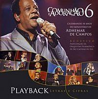 Comunhão e Adoração 6-Play-Back Celebrando 30 anos do ministério de Adhemar de Campos