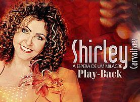A Espera de um Milagre (Playback) - Shirley Carvalhaes
