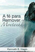 A fe para remover montanhas 9788573439687