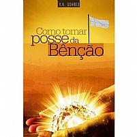 LIVRO COMO TOMAR POSSE DA BENCAO 9788573439816