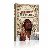 MOVIMENTOS MIRACULOSOS 9788578391171