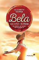 BELA AOS OLHOS DE DEUS ELIZABETH GEORGE 9788524302756