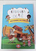 CRIANÇA DE FÉ HISTORIAS BIBLICAS 7898995802371
