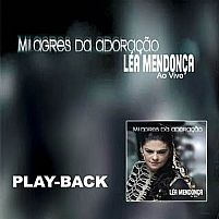MILAGRES DA ADORAÇAO PLAY- LEA MENDONCA