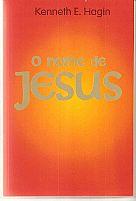 LIVRO O NOME DE JESUS KENNETH E HAGIN 9788573437683