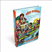 PAO DIARIO 366 DIAS DE AVENTURAS COM DEUS   DEVOCIONAL PAO DIARIO