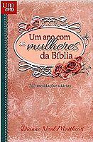 UM ANO COM AS MULHERES DA BIBLIA   DEVOCIONAL