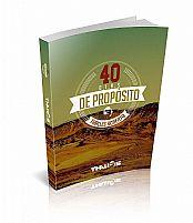 Livro 40 dias de Propósito  Thalles Roberto 9788584810024