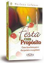 FESTAS COM PROPOSITOS MARLENE LEFEVER